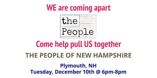 The People of New Hampshire - Plymouth Kick-off Event
