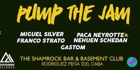 Pump The Jam pres. Miguel Silver, Franco Strato - viernes 13 de diciembre entradas