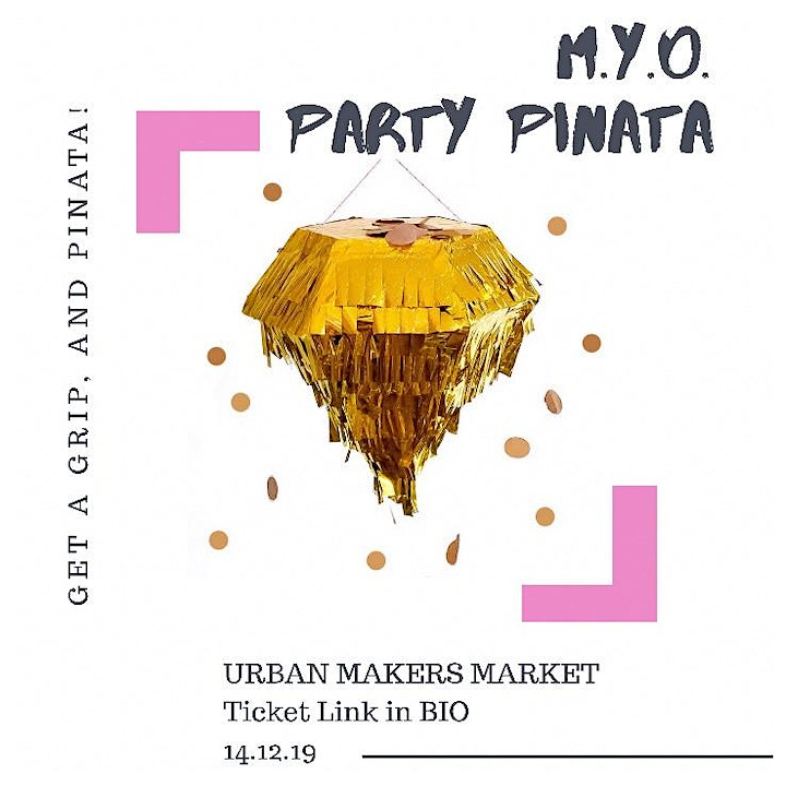 Party Piñata Workshop with Little Dot Loves @ Urban Makers Market | 14.12 image