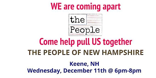 The People of New Hampshire - Keene Kick-off Event