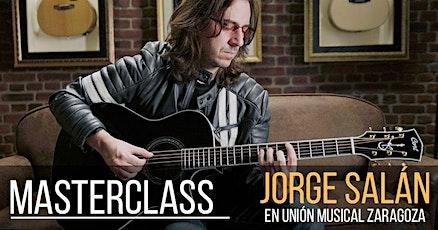 Masterclass gratuita con Jorge Salán, UME Zaragoza tickets