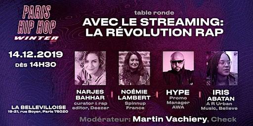 Avec le streaming : la révolution Rap