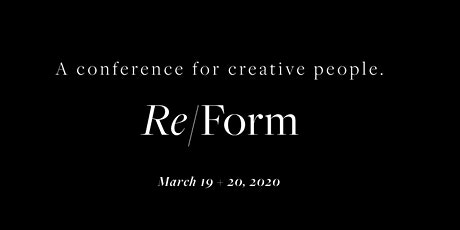 Re/Form Conference  tickets