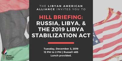Hill Briefing: Russia, Libya, & the 2019 Libya Stabilization Act