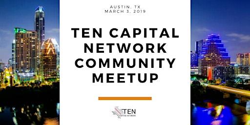Austin: TEN Capital Community Meetup - SxSW Pre-Party