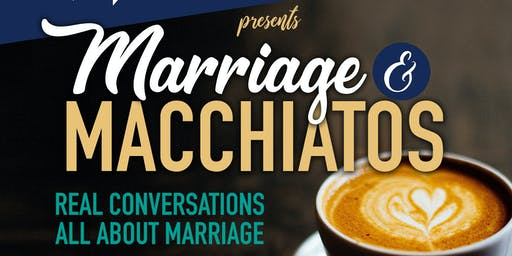 Marriage & Macchiatos