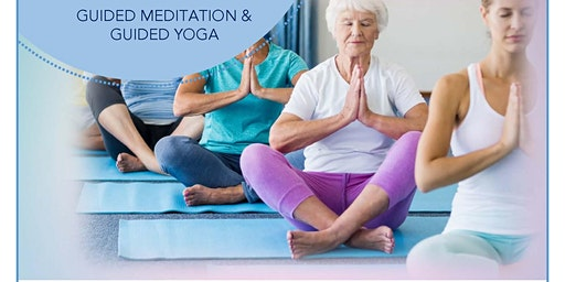 Mindful Movement: Guided Meditation & Guided Yoga