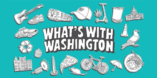 WAMU 88.5 Presents: What's With Washington Live!