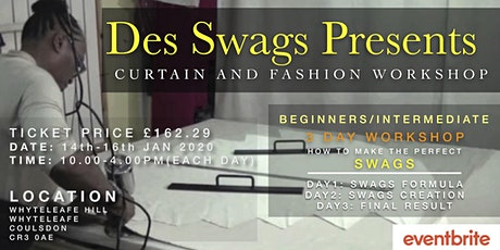 Des Swags Presents: Curtains & Fashion Workshop tickets
