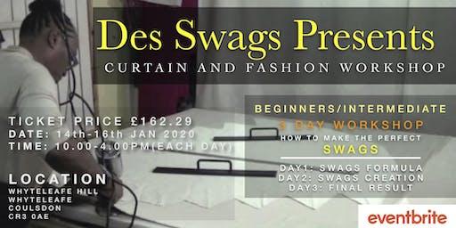 Des Swags Presents: Curtains & Fashion Workshop