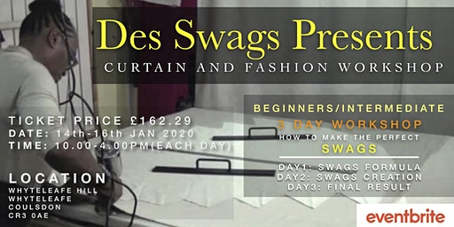 Des Swags Presents: Curtains & Fashion Workshop
