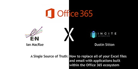 E-N Computers Winter Webinar Series - A Single Source of Truth: How to replace all of your Excel files and email with applications built within the Office 365 ecosystem - Cybersecurity, IT Support tickets