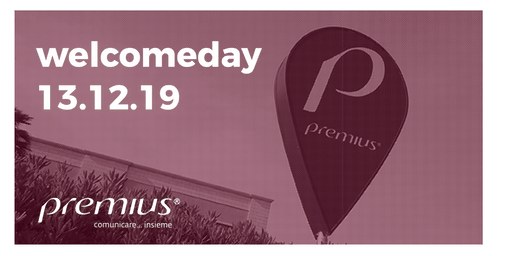 Welcome Day Premius
