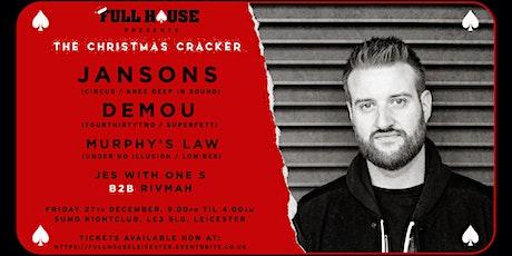 Full House: The Christmas Cracker w/ Jansons, Demou + Residents tickets