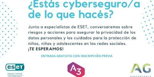 ¿Estás cyberseguro/a de lo que hacés? - Alianza ESET - AG Sustentable
