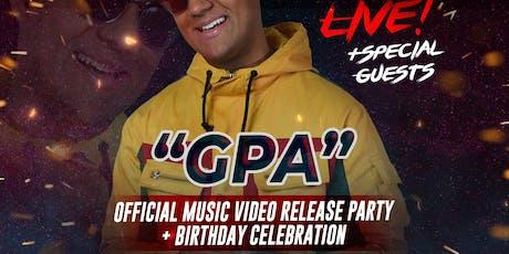 """GPA"" Official Music Video Release - Birthday Celebration for JAIROGLYPHZ tickets"