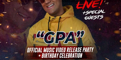"""GPA"" Official Music Video Release - Birthday Celebration for JAIROGLYPHZ"