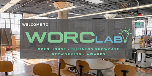 Welcome to WorcLab: Business Showcase & Open House
