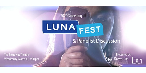 Screening of LUNAFEST International Film Festival & Panelist Discussion