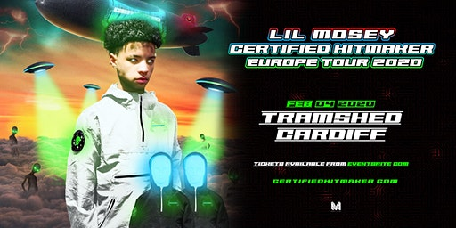 Lil Mosey Certified Hit Maker Tour (Tramshed, Cardiff)