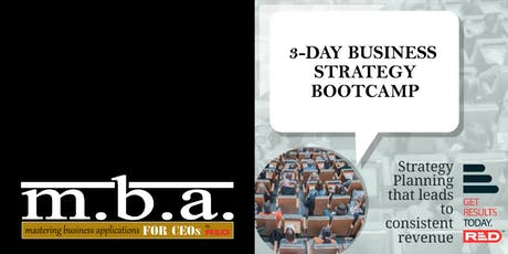 M.B.A. for CEOs 3-Day Business Strategies Bootcamp tickets