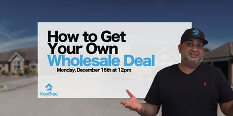 Find Your Own Wholesale Deal tickets