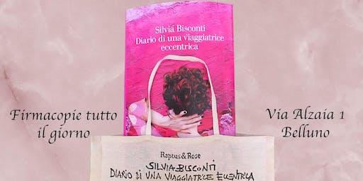 """PRESENTAZIONE LIBRO """"DIARIO DI UNA VIAGGIATRICE ECCENTRICA"""" DI SILVIA BISCONTI"""