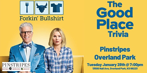 The Good Place Trivia at Pinstripes Overland Park
