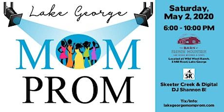 2020 Lake George Mom Prom  WSG/ Skeeter Creek! tickets