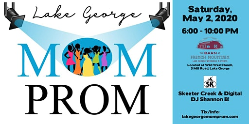 2020 Lake George Mom Prom  WSG/ Skeeter Creek!