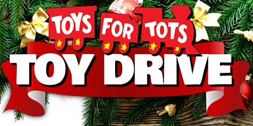 Toys for Tots Drive & Mixer