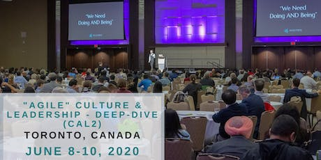 """Agile"" Culture & Leadership - Deep-dive (CAL2) in Toronto with Michael K Sahota tickets"