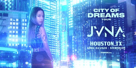 JVNA - City Of Dreams Tour - Stereo Live Houston tickets