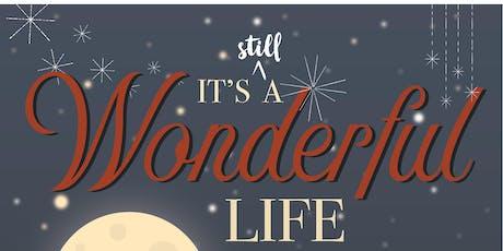 It's Still a Wonderful Life tickets