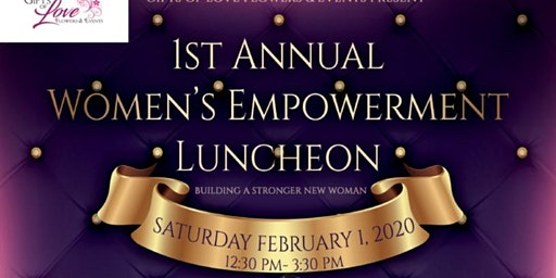 1st Annual Women's Empowerment Luncheon