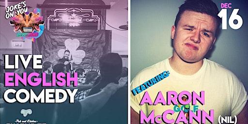 Irish Invasion: Comedy Night at Charlie P's feat Arron McCann