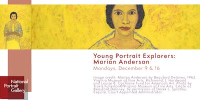 Young Portrait Explorers: Marian Anderson