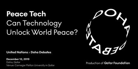 Doha Debates   Peace Tech: Can Technology Unlock World Peace? tickets
