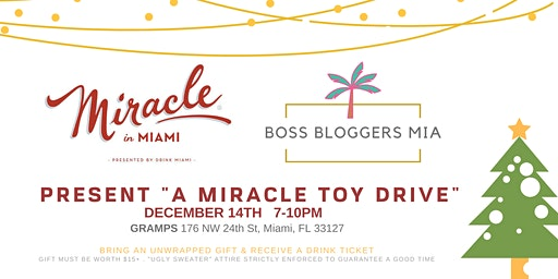 Miracle in Miami + Boss Bloggers MIA Toy Drive