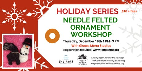 Needle Felted Ornament Workshop tickets