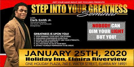 STEP INTO YOUR GREATNESS SEMINAR: Herb Smith Elmira, NY tickets