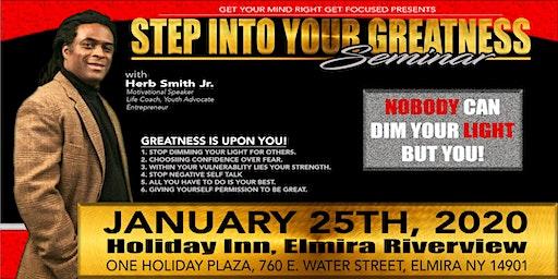 STEP INTO YOUR GREATNESS SEMINAR: Herb Smith Elmira, NY