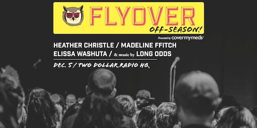 Flyover Off-Season: December 5, 2019 at Two Dollar Radio Headquarters