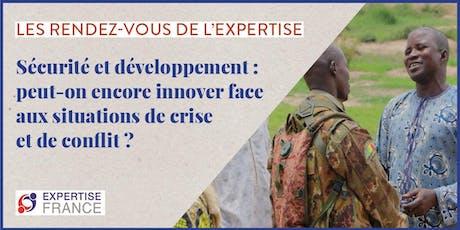 Sécurité et développement : peut-on encore innover face aux situations de crise et de conflit ? billets