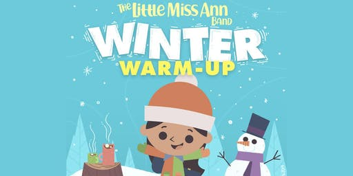 The Little Miss Ann Band Winter Warm-Up