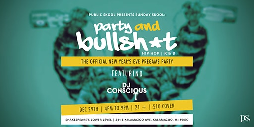 Party & Bullsh*t - The Official New Year's Eve Pregame Party