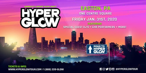 """Hyperglow Easton, PA! """"America's Largest Glow Party"""""""