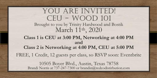 CEU - Wood 101 Brought to you by Trinity Hardwood and Bostik
