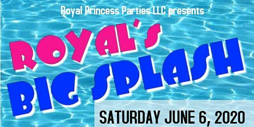 GET YOUR EARLY BIRD TICKETS - Royal's Big Splash 2020 Character Celebration