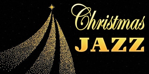 CHRISTMAS JAZZ - A holiday brunch!